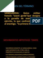 Vanguardismo y Corrientes