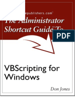 The Administrator Shortcut Guide To VBScripting For Windows