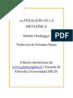 Heidegger Martin - Superacion de La Metafisica [PDF]