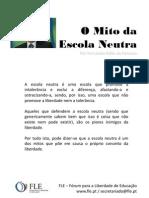 O Mito Da Escola Neutra - Por Fernando Adão da Fonseca