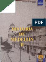 Jorge Orlando Melo (ed.) - Historia de Medellín. T. 2
