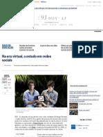 Na Era Virtual, o Estudo Em Redes Sociais - Jornal O Globo