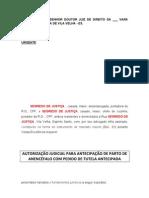 AUTORIZAÇÃO JUDICIAL PARA ANTECIPAÇÃO DEPARTO DE ANENCÉFALO COMPEDIDO DE TUTELA ANTECIPADA