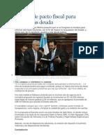 Pérez pide pacto fiscal para evitar más deuda