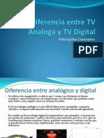 Diferencia Entre TV Analoga y TV Digital