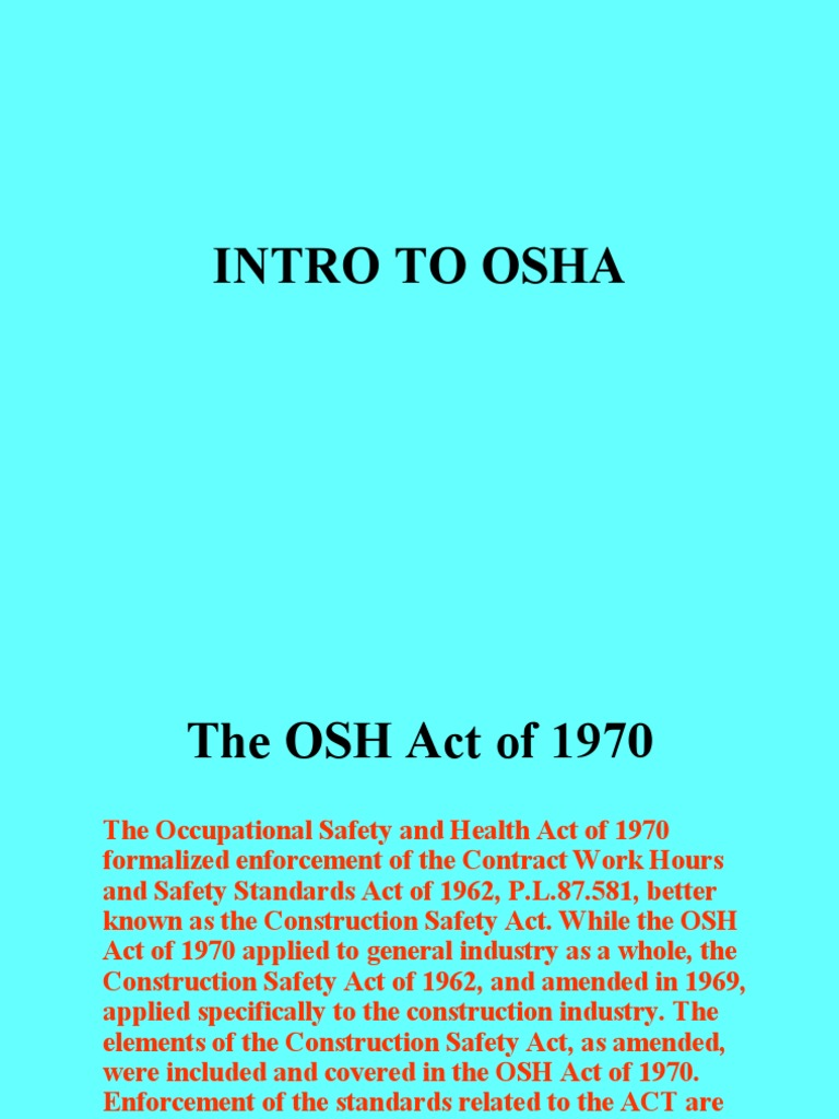 Intro to OSHA   Occupational Safety And Health