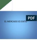 El Mercado Es Exito