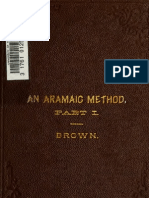 Brown. An Aramaic method; a class book for the study of the elements of Aramaic from Bible and Targums. 1884. Volume 1