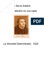 La Voluntad Determinada