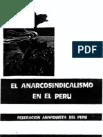 El anarcosindicalismo en el Peru - Federacion Anarqusita del Perú