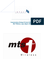 Mts 1st Wireless Nigeria, Communications Strategy & Product Offering 2005/6 Impact85