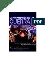 Azzellini, D. y Kanzleiter, B. - La privatización de las guerras [ed. CEDIB, 2005]