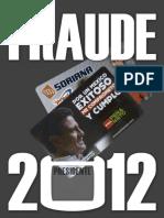 Paco Ignacio Taibo Et Al. - Fraude 2012 (Libro)