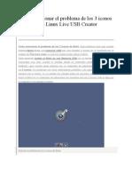 Como Solucionar El Problema de Los 3 Iconos de Beini Con Linux Live USB Creator