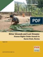 PHR Report Bitter Wounds and Lost Dreams Burma Karen Report