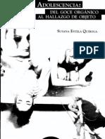 Adolesc. del goce orgánico al hallazgo de objeto.Quiroga.Parte I y II