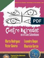 Cuatro Miradas en El Cine Colombiano