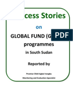 GLOBAL FUND HIV/AIDS PROGRAMME SUCCESS STORIES IN SOUTH SUDAN - BY PROMISE IROEGBU