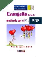 Evangelios Agosto 2012
