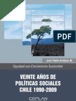 Veinte Años de Políticas Sociales. Chile 1990-2009.