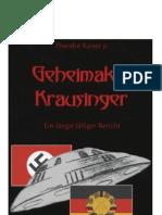 Kaiser - Geheimakte Krausinger - Ein Langst Falliger Bericht (Novel on Nazi Flying Saucers)(1998)