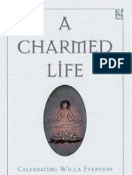 A Charmed Life (Celebrating Wicca Every Day)