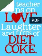 This Teacher Diet Coke