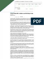 Como juntar R$ 1 milhão com R$ 360 por mês - 05_03_2012 - UOL Economia - Da Redação