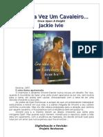 Jackie Ivie - Era Uma Vez Um Cavaleiro (CHE 358)