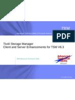 TSM 6.3 Server_client Enhancements
