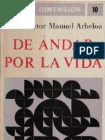 Arbeloa, Victor Manuel - De Andar Por La Vida