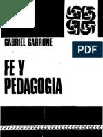 Garrone, Gabriel - Fe y Pedagogia
