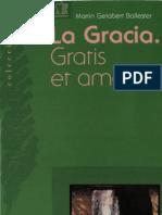 Gelabert, Martin - La Gracia Gratis Et Amore