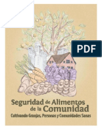 Seguridad de Alimentos de la Comunidad Cultivando Granjas, Personas y Comunidades Sanas