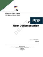 Cadant C3 CMTS User Documentation(Release 4.4 Draft2, July 2006)