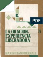 Herraiz, Maximiliano - La Oracion, Experiencia Liberadora