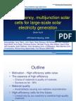 High Efficiency Multijunction Solar Cells for Large Scale Solar Electricity Generation Kurtz