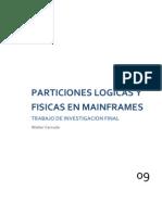 Particiones Logicas y Fisicas en Mainframes