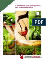 Manual de Vinos de Madrid Para Principiantes Curiosos y Amantes Del Vino (1)