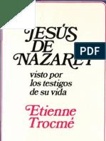 Trocme, Etienne - Jesus de Nazaret Visto Por Los Testigos de Su Vida