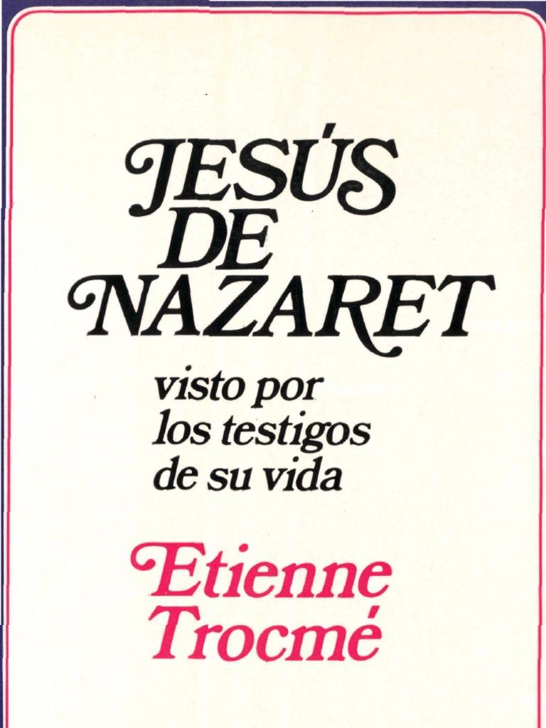 Trocme, Etienne - Jesus de Nazaret Visto Por Los Testigos de Su Vida |  Evangelios | Jesús