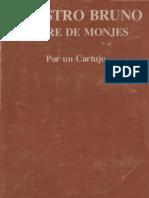 Un Cartujo - Maestro Bruno Padre de Monjes