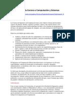 Descripción de la Carrera e Computación y Sistemas UNAM_MX