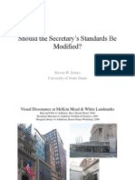 Should the Secretary's Standards Be Modified? by Steven W. Semes
