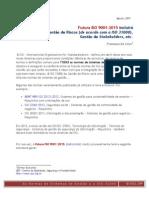 Veja como será a futura ISO 9001:2015 - Sistemas de gestão da qualidade - Requisitos