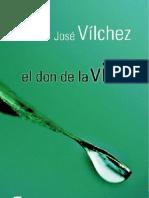Vilchez, Jose - El Don de La Vida