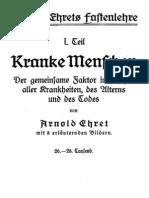 Ehret, Arnold - Arnold Ehrets Fastenlehre - 1. Teil - Kranke Menschen,