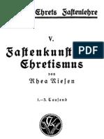 Ehret, Arnold - Fastenlehre 5. Teil - Fastenkunst und Ehretismus, von Rhea Niesen, 1924,
