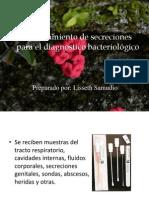 Procesamiento de secreciones para el diagnostico bacteriológico