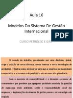 MODELOS DE SISTEMAS DE GESTÃO DE ORGANISMOS E EMPRESAS INTERNACIONAIS